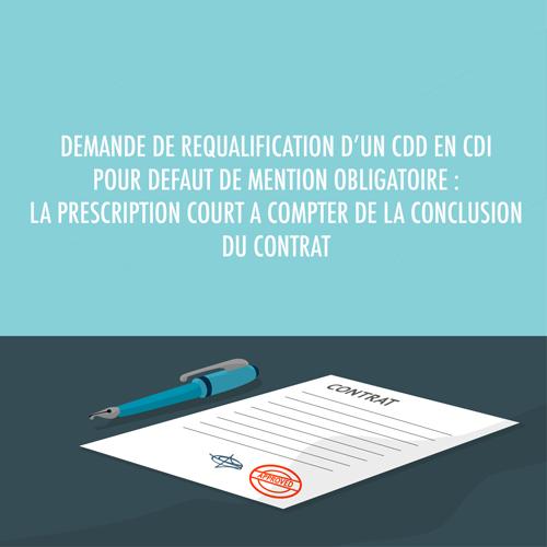 Demande De Requalification D Un Cdd En Cdi Pour Defaut De Mention